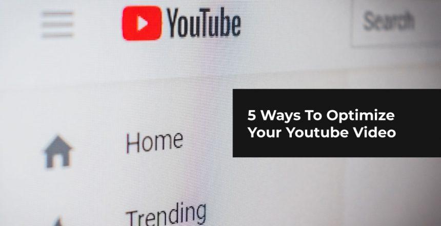 Optimize Youtube Video